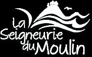 La Seigneurie du Moulin
